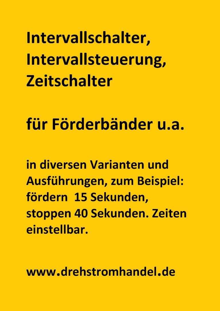 Intervallsteuerung, Zeitschalter, Drehstrom für Förderbänder u.a.