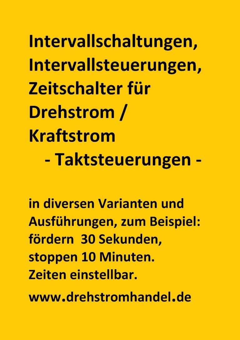 Taktsteuerungen Drehstrom, Intervallsteuerungen 400 Volt / 16 Amp.